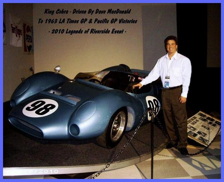 2010 Legends of Riverside event with Rich MacDonald standing by Dave MacDonald's King Cobra and Carroll Shelby and Dan Gurney and Bob Bondurant